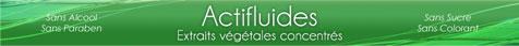 Actifluides extraits végétales concentrés